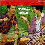 How to make enemies and cd musicale di Weasel Screeching