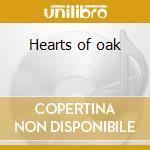 Hearts of oak cd musicale di Ted & pharmacis Leo