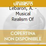 The musical realism - melford myra cd musicale di Anne lebaron/myra melford/joan