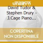 J.cage piano concertos - cage john cd musicale di David tudor & stephen drury