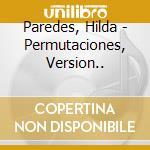 H.paredes seventh seeds - cd musicale di Quartet Arditti