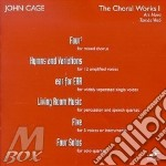 The choral works i - cage john cd musicale di John Cage
