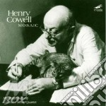 Mosaic - cd musicale di Henry Cowell