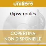 Gipsy routes cd musicale di Bireli Lagrene
