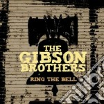 Ring the bell cd musicale di The Gibson brothers