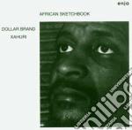 Dollar Brand - African Sketch Book cd musicale di Dollar Brand