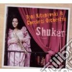 Toni Kitanovski & Cherkezi Orchestra - Shukar cd musicale di Che Kitanovski toni