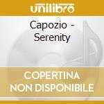 Capozio - Serenity cd musicale di Capozio