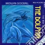 Goodall Medwyn - Way Of The Dolphin cd musicale di Medwyn Goodall