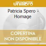 Patricia Spero - Homage cd musicale di Patricia Spero