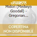 Midori - Gregorian Harmony cd musicale di Midori