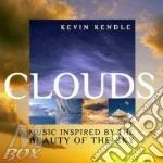 Clouds cd musicale di Kevin Kendle