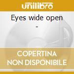 Eyes wide open - cd musicale di Coryell Murali