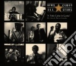 Afro Cuban All Stars - A Toda Cuba Le Gusta cd musicale di AFRO CUBAN ALL STARS