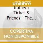Kathryn Tickell & Friends - The Northumberland Coll. cd musicale di Kathryn tickell & friends