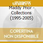 Collections (1995-2005) cd musicale di Maddy Prior