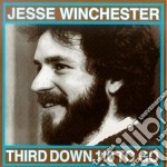 Third down, 110 to go - winchester jesse cd musicale di Jesse Winchester