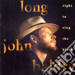 Long John Baldry - Right To Sing The Blues cd musicale di Long john baldry