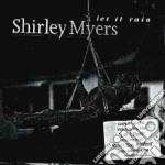 Shirley Myers - Let It Rain cd musicale di Myers Shirley
