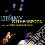 Jimmy Witherspoon & Duke Robillard - Same cd musicale di Jimmy Witherspoon