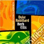More conversations in.. cd musicale di Duke robillard & her