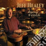 AMONG FRIENDS cd musicale di JEFF HEALEY