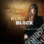 Rory Block - Shake'em On Down cd musicale di Rory Block
