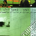 Chris Speed - Yeah No cd musicale di Speed Chris