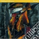 Gebhard Ullmann - Ta Lam cd musicale di Gebhard Ullmann