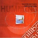 Talking Pictures & Jorrit Orchestra - Humming cd musicale di Talking pictures & jorrit orch