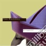 Theo Blackmann - Origami cd musicale di Blackmann Theo