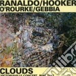 Clouds - cd musicale di Lee ranaldo & william hooker