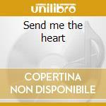 Send me the heart cd musicale di Laine denny & mccartney paul