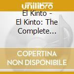 EL KINTO: THE COMPLETE COLLECTION         cd musicale di Kinto El