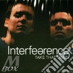 Interfearence - Take That Train cd musicale di INTERFEARENCE