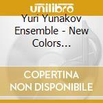New colors bulgarian... - cd musicale di Yuri yunakov ensemble