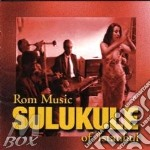 Rom music of istanbul - cd musicale di Sulukele
