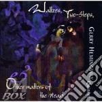Other matters of steart - hemingway gerry cd musicale di Gerry hemingway quintet