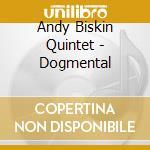 Andy Biskin Quintet - Dogmental cd musicale di Andy biskin quintet