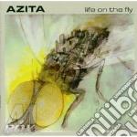 Azita - Life On The Fly cd musicale di AZITA