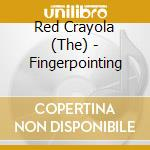 Red Crayola - Fingerpointing cd musicale di RED KRAYOLA