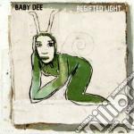 Baby Dee - Regifted Light cd musicale di Dee Baby