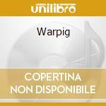 WARPIG cd musicale di WARPIG