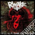 Rwake - Hell Is A Door To The Sun cd musicale di Rwake