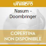 Nasum - Doombringer cd musicale di NASUM