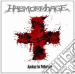 Haemorrhage - Apology For Pathology cd musicale di Haemorrhage