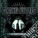 Dying Fetus - Infatuation With Malevolence cd musicale di Fetus Dying