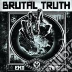 Brutal Truth - End Time cd musicale di Truth Brutal