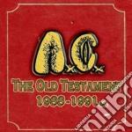 The old testament 1988-1991 a.c. cd musicale di Cunt Anal