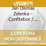 Zelenka - Confitebor / Laudate Pueri / Capricci cd musicale di Artisti Vari